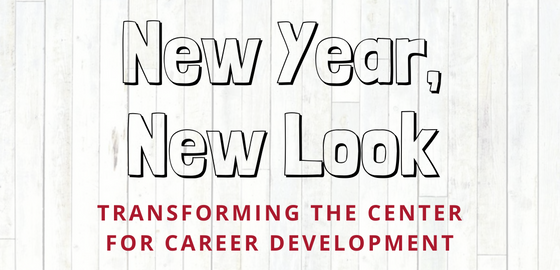 Text: New Year, New Look - Transforming the Center for Career Development